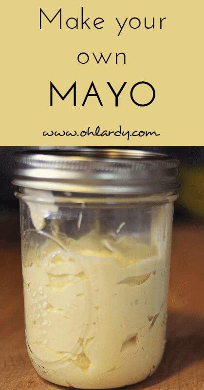 homemade mayo - www.ohlardy.com