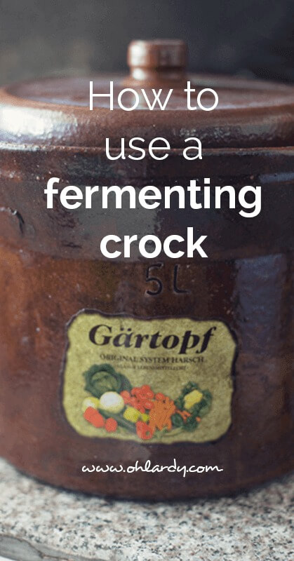 how to use a fermenting crock - ohlardy.com