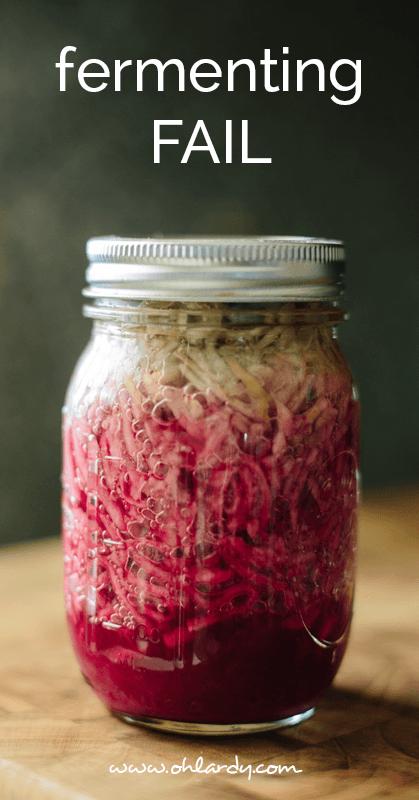 fermenting fail - ohlardy.com