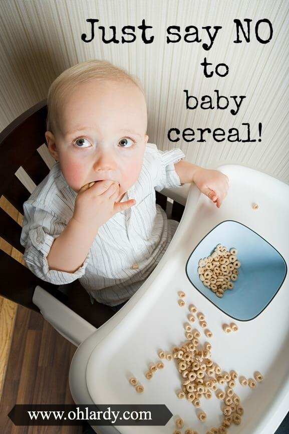 Why your baby should not eat cereal!