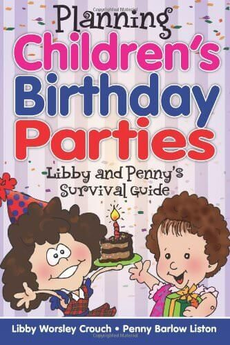 Planning Children's Birthday Parties