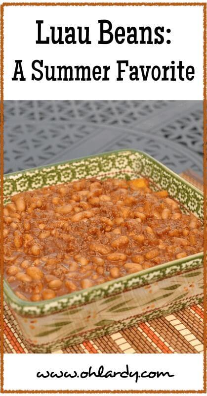 Luau Beans - a summer favorite - www.ohlardy.com