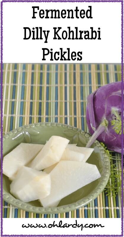 Fermented Dilly Kohlrabi Pickles - www.ohlardy.com