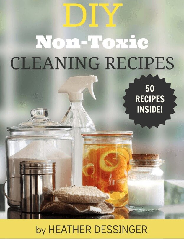DIY Cleaning Supplies - a great e-book with easy to make non-toxic cleaning products that really work!