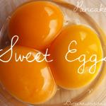 Sweet Eggs - www.ohlardy.com