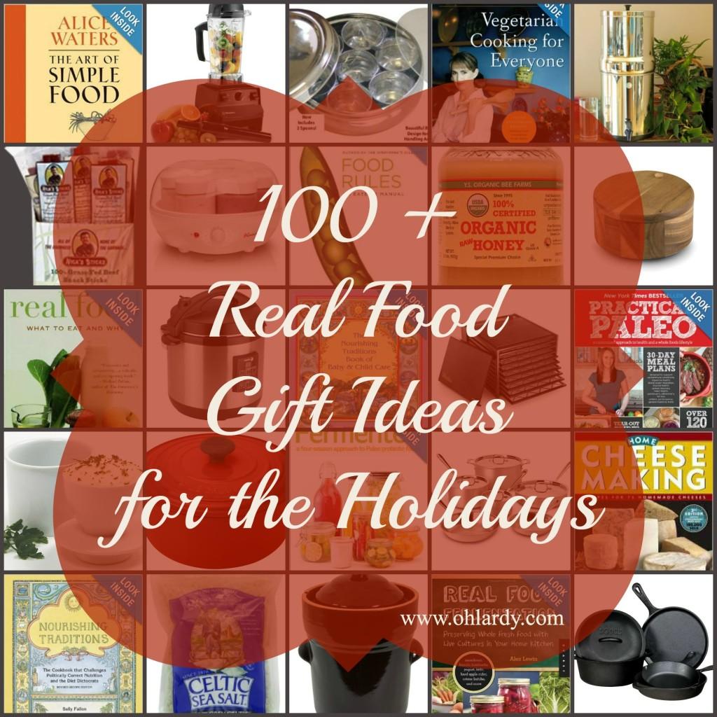 100+ Real Food Holiday Gift Ideas - www.ohlardy.com