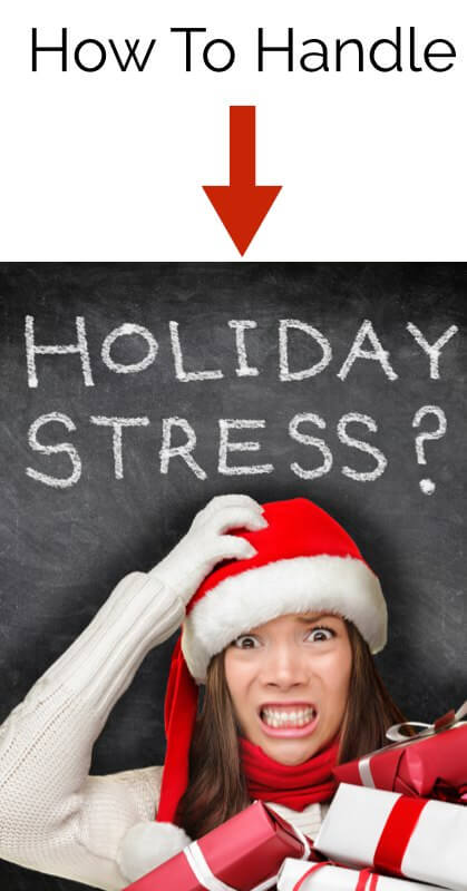 12 Tips to Help You Handle Holiday Stress Naturally and Easily!