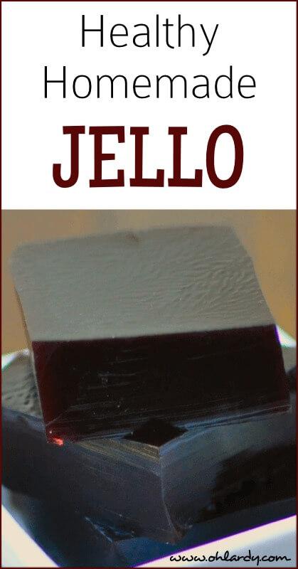 Healthy Homemade Jello - ohlardy.com