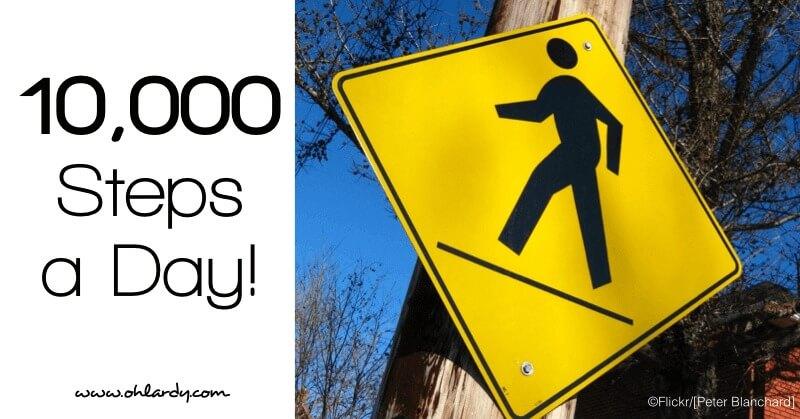 10,000 Steps a Day - www.ohlardy.com