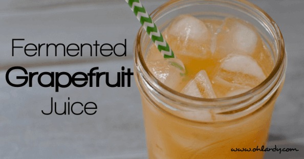 Fermented Grapefruit Juice