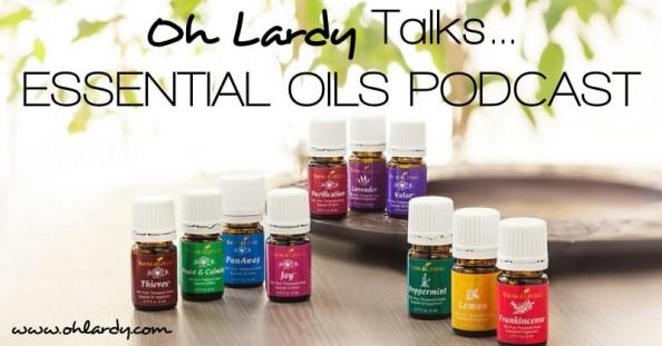 essential oils podcast