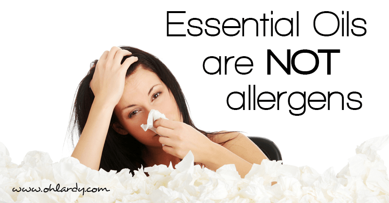 Essential oils are not allergens - www.ohlardy.com