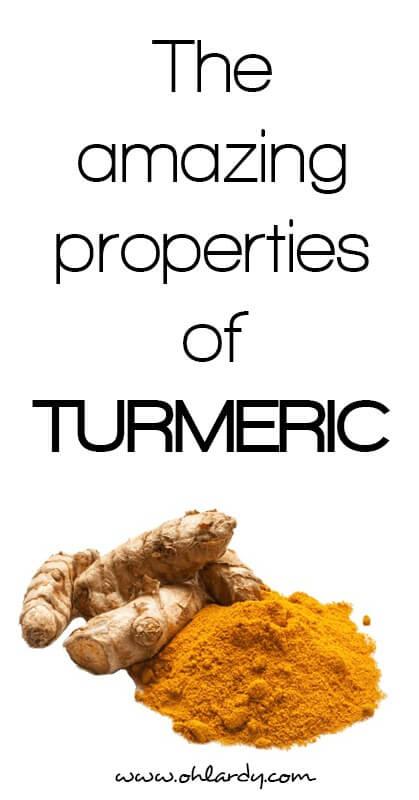 Amazing properties of Turmeric - www.ohlardy.com