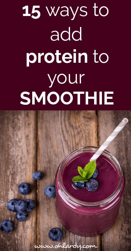 protein in smoothies - ohlardy.com