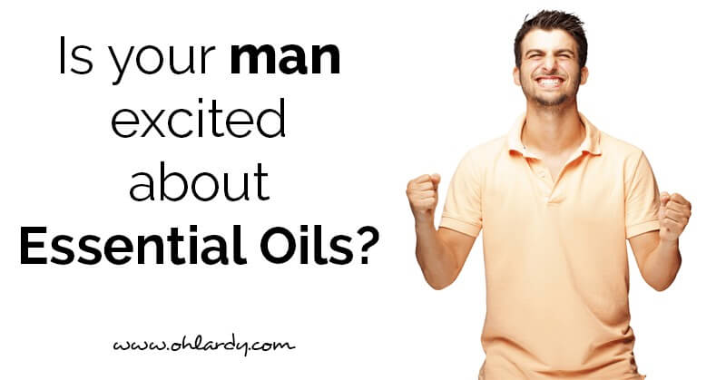 Essential Oils for Men - ohlardy.com