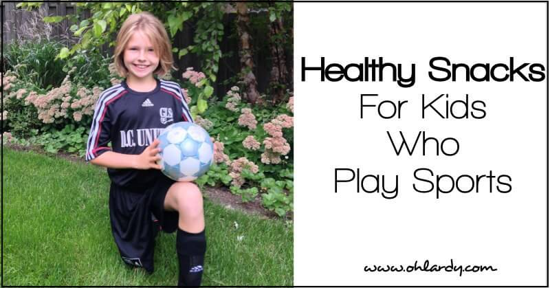 healthy snack ideas for kids who play sports
