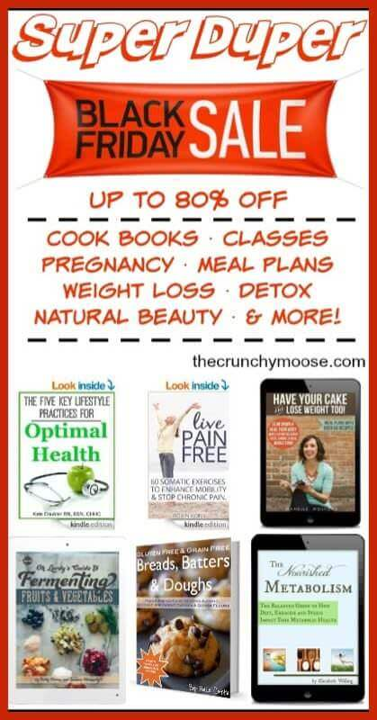 The Ultimate Real Food and Healthy Living Black Friday Weekend Sale!