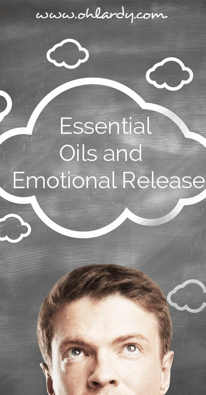 How and Why Essential Oils Can Lead to Emotional Release.  The benefits of essential oils never cease to amaze me! - ohlardy.com