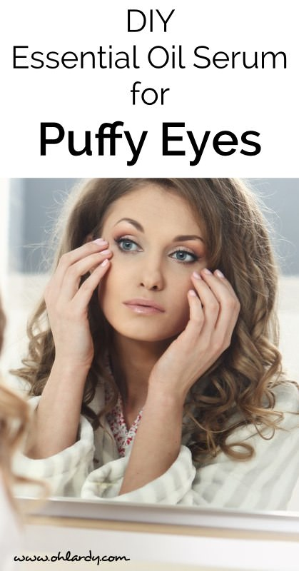 DIY serum for puffy eyes. Uses natural, pure essential oils to reduce puffiniess.