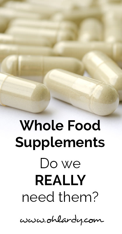 Whole food supplements - ohlardy.com