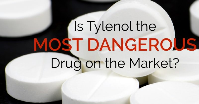 Is Tylenol the Most Dangerous Drug on the Market? Why are People Still Using This??? - www.ohlardy.com