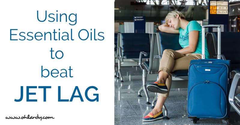 Using Essential Oils to Beat Jet Lag - www.ohlardy.com