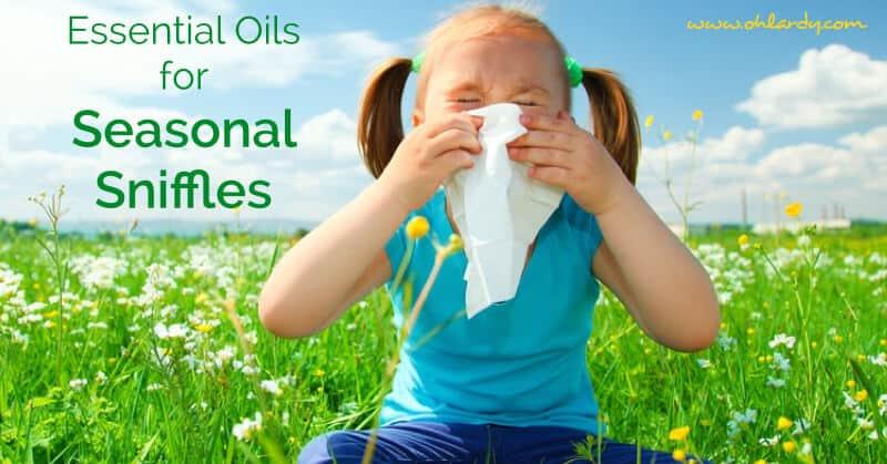Essential Oils for Seasonal Sniffles