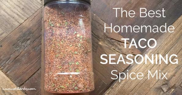 The Best Homemade Taco Seasoning - www.ohlardy.com