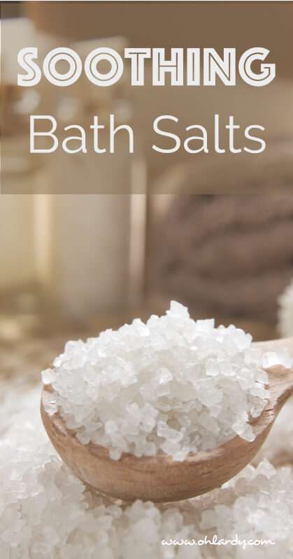 Soothing Bath Salts Recipe. Relax away in a nice bath. This recipe is particularly nice after an intense workout! - www.ohlardy.com