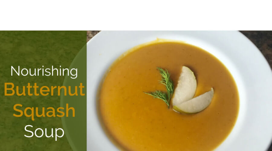 Nourishing Butternut Squash Soup Recipe