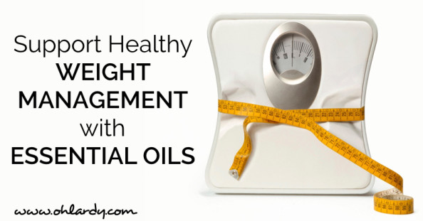 Support Healthy Weight Management with Essential Oils - www.ohlardy.com