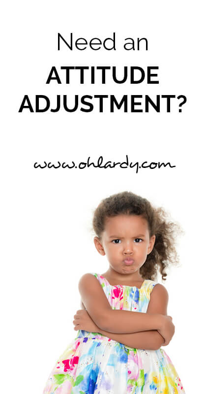 Need an attitude adjustment?