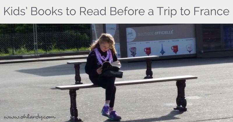 Favorite Kids' Books to Read Before a Trip to France