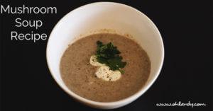 Nourishing Mushroom Soup Recipe